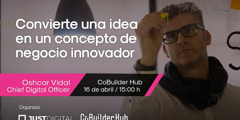 Convierte tu idea en un concepto de negocio innovador (1)