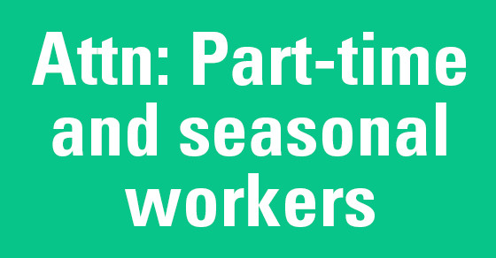 Part-Time or Seasonal? See Withholding Calculator
