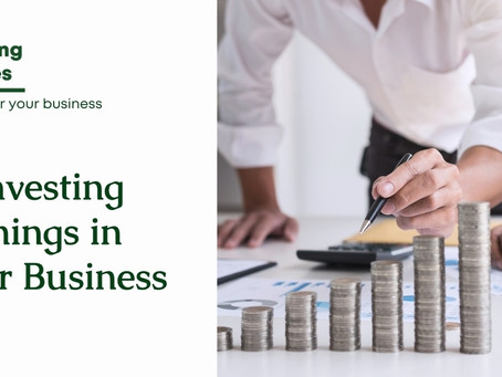 How To Reinvest into Your Own Business in England?