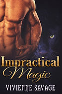 Impractical Magic by Vivienne Savage