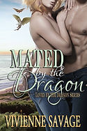 Mated by the Dragon by Vivienne Savage