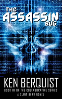 The Assassin Bug by Ken Berquist