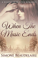 When the Music Ends by Simone Beaudelaire