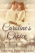 Caroline's Choice by Simone Beaudelaire