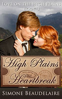 High Plains Heartbreak by Simone Beaudelaire