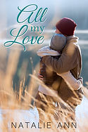 All My Love by Natalie Ann