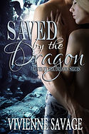 Saved by the Dragon by Vivienne Savage