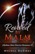 Revived By Malm by Mychal Daniels