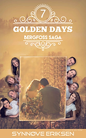 Golden Days by by Synnøve Eriksen