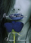 One for Sorrow by Dawn Ibanez