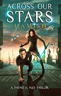 Across Our Stars: Hamish by A. Payne & N.D. Taylor