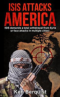 Isis Attacks America by Ken Berquist