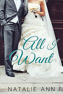 All I Want by Natalie Ann