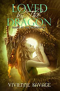 Loved by the Dragon Collection by Vivienne Savage