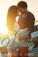 All or Nothing by Natalie Ann