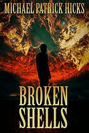 Broken Shells by Michel Patrick Hicks