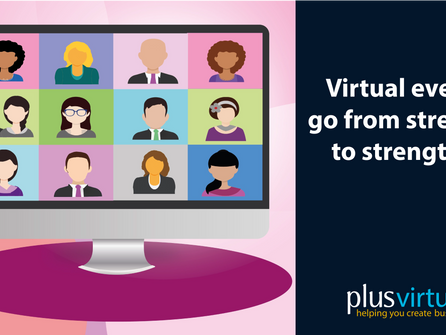 Virtual events go from strength to strength...