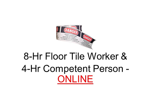 8-Hour Non-Friable Floor Tile Removal Worker & 4-Hour Competent Person - ONLINE