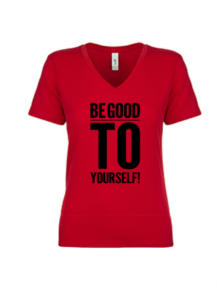 Be Good To Yourself T-Shirt (Red)