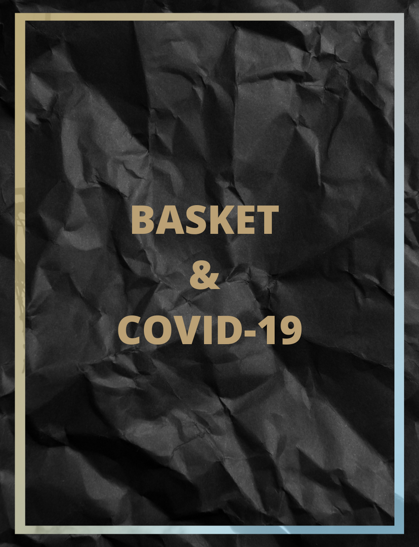 Basket & Covid