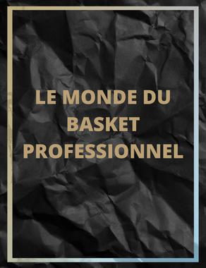 Le monde du basketball professionnel