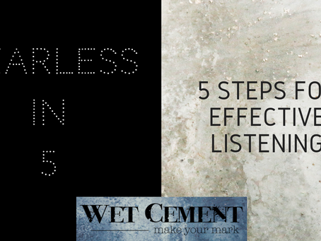 How to Become an Effective Listener: Fearless in 5