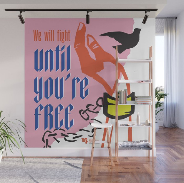 Until You're Free Wall Mural