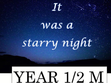 It was on a starry night...