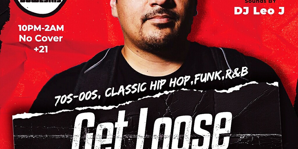 DJ Leo J - Get Loose in the Arcade Bar at Bowlski's FRIDAYS