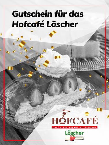 Gutschein für das Hofcafé Löscher