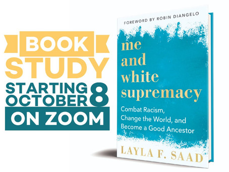Book Study - Me and White Supremacy