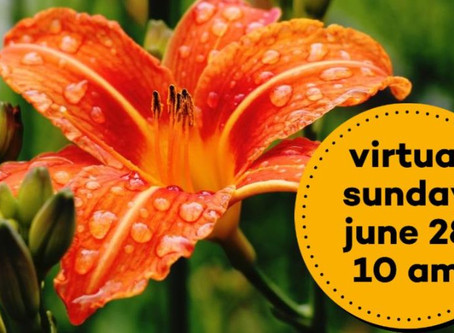 Virtual Sunday Service - June 28, 2020