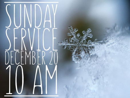 Virtual Sunday Service - December 20, 2020