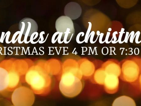 Christmas Eve Family Service - 4 pm or 7:30 pm