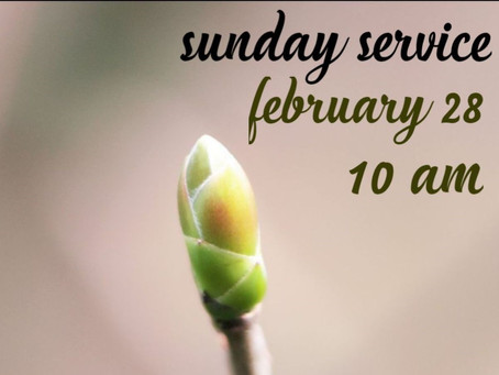 Virtual Sunday Service - February 28, 2021