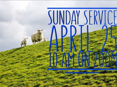 Virtual Sunday Service - April 25, 2021