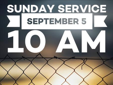 Virtual Sunday Service - September 5, 2021