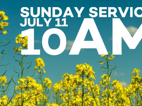 Virtual Sunday Service - July 11, 2021