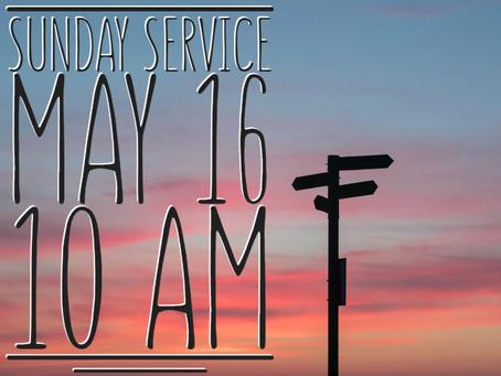 Virtual Sunday Service - May 16, 2021