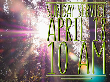 Virtual Sunday Service - April 18, 2021