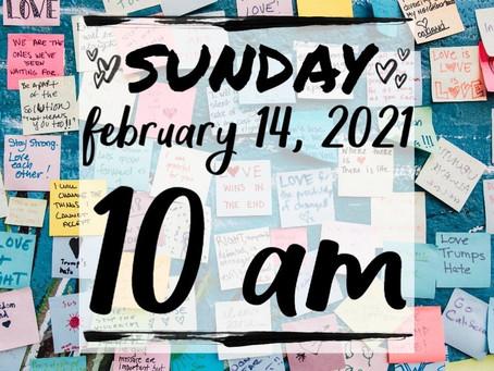 Virtual Sunday Service - February 14, 2021