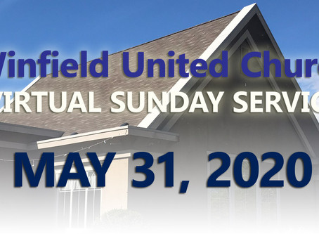 Virtual Sunday Service - May 31, 2020