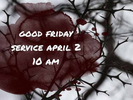 Virtual Good Friday Service - April 2, 2021