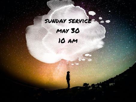 Virtual Sunday Service - May 30, 2021