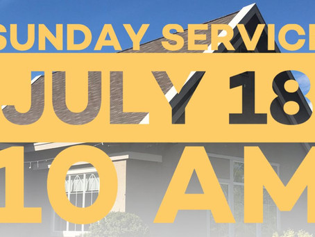 Virtual Sunday Service - July 18, 2021
