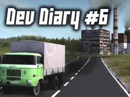 Development diary #6