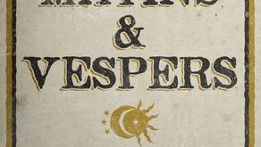 NEW! Liturgical Folk: Matins & Vespers