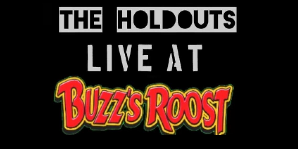 The Holdouts @ Buzz's Roost