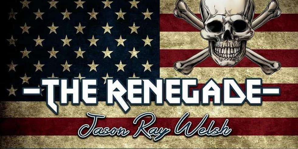 The Renegade Jason Ray Welsh @ Flynn's Irish Tavern