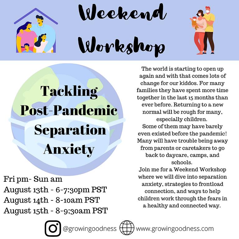Tackling Post-Pandemic Separation Anxiety
